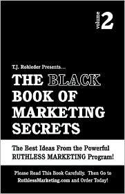 The Black Book of Marketing Secrets, Vol. 2