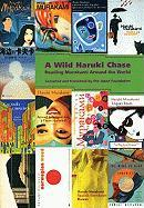 A Wild Haruki Chase: Reading Murakami Around the World