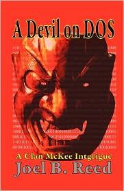A Devil On Dos - Joel B Reed, Joel B. Reed (Illustrator)