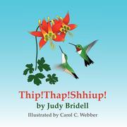 Bridell, Judy: Thip! Thap! Shhiup!