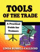 Tools of the Trade: A Practical Guide for Trainers