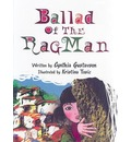 Ballad of the Rag Man - Cynthia Blomquist Gustavson