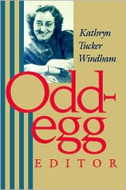 Odd-Egg Editor - Kathryn Tucker Windham
