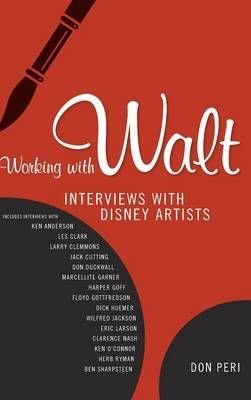 Working with Walt - Don Peri