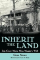 Inherit the Land - Gene Stowe
