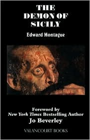 The Demon Of Sicily - Edward Montague, Foreword by Jo Beverley
