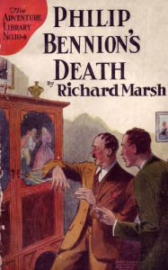 Philip Bennion's Death - Richard Marsh