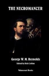 The Necromancer - Reynolds, George W. M. / Collins, Dick