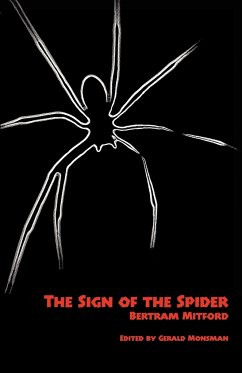The Sign of the Spider: An Episode - Mitford, Bertram