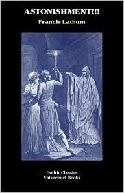 Astonishment! - Francis Lathom