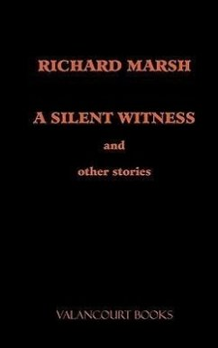 A Silent Witness and Other Stories - Marsh, Richard