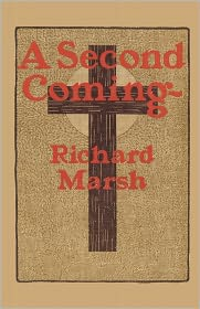 A Second Coming - Richard Marsh, Paul Fox (Editor)