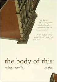 The Body of This: Stories