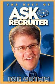 Ask The Recruiter - Joe Grimm