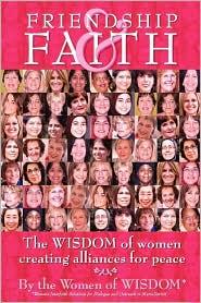 Friendship And Faith - Women Of Wisdom