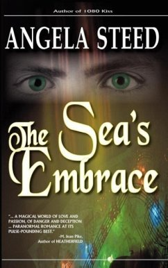 The Sea's Embrace - Steed, Angela