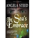 The Sea's Embrace - Angela Steed