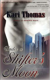 Under A Shifter's Moon - Kari Thomas