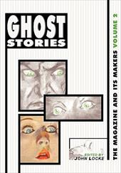 Ghost Stories Ghost Stories: The Magazine and Its Makers: Vol 2 the Magazine and Its Makers: Vol 2 - Locke, John