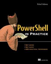 PowerShell in Practice - Siddaway, Richard / Siddaway, Richard