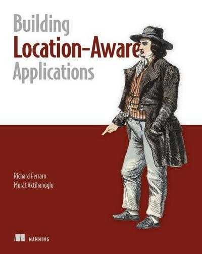 Location Aware Applications - Richard F. Ferraro