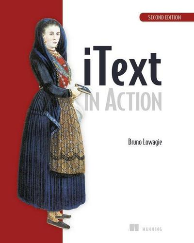 iText in Action - Bruno Lowagie