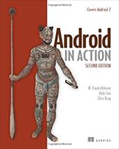 Android in Action - Ableson, Frank / Sen, Robi / King, Chris