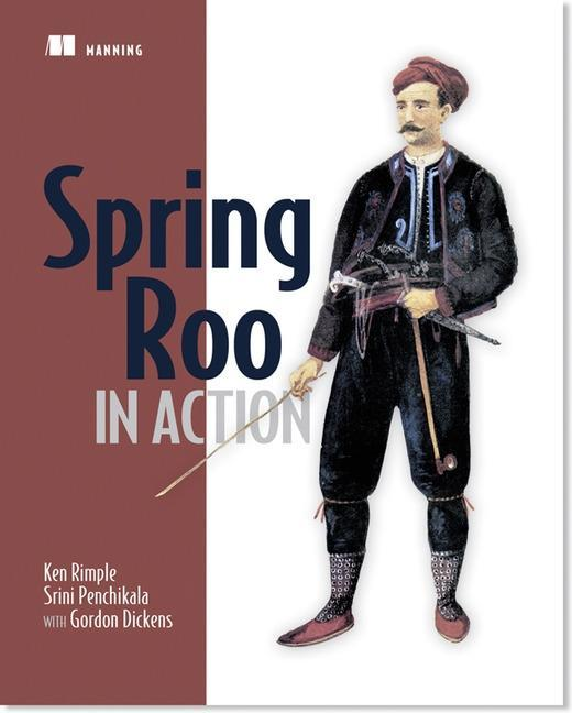 Spring Roo in Action als Buch von Ken Rimple, Srini Penchikala - Manning