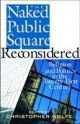 The Naked Public Square Reconsidered - Christopher Wolfe
