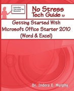 Murphy, Indera: Getting Started with Microsoft Office Starter 2010 (Word & Excel)