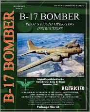 B-17 Pilot's Flight Operating Instructions - U.S. Army Air Force