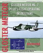 Gloster Meteor Mk. 7 Pilot's Flight Operating Instructions