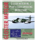 Gloster Meteor Mk. 7 Pilot's Flight Operating Instructions - Royal Air Force