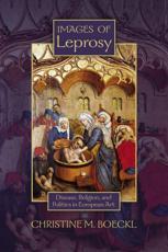 Images of Leprosy - Christine M Boeckl