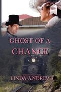 Andrews, Linda: Ghost of a Chance