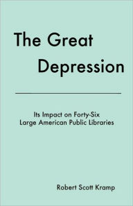 The Great Depression - Robert Scott Kramp