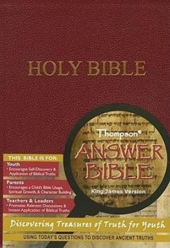 Thompson Answer Bible-KJV: Discovering Treasures of Truth for Youth - Herausgeber: Kirkbride Bible Company