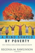 A Mind Shaped by Poverty - Regenia Rawlinson