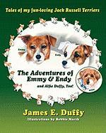 The Adventures of Emmy and Endy and Alfie Duffy, Too!