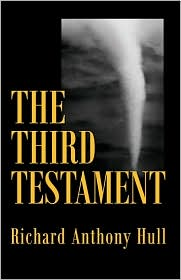 The Third Testament - Richard Anthony Hull