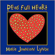 Peas Full Heart - Maria Johnson Lynch