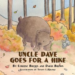 Uncle Dave Goes for a Hike - Brown, Corinne Brown, David