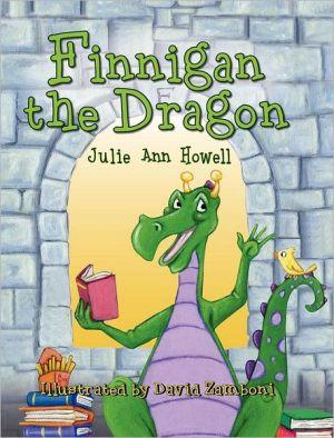Finnigan The Dragon - Julie Ann Howell, David Zamboni (Illustrator)