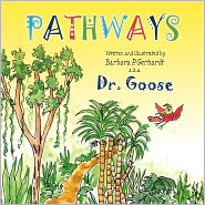 Pathways - Barbara P. . Gerhardt, Barbara P. Gerhardt (Illustrator)