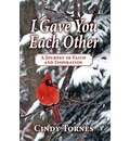 I Gave You Each Other - Cindy Tornes