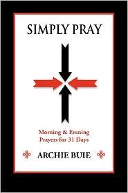 Simply Pray - Archie Buie