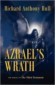 Azrael's Wrath, The Sequel To The Third Testament - Richard Anthony Hull