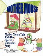 Mother Mouse Tells Kids Her Special Christmas Story