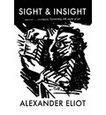 Sight and Insight - Alexander Eliot