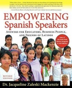 Empowering Spanish Speakers - Answers for Educators, Business People, and Friends of Latinos - MacKenzie, Jacqueline Zaleski